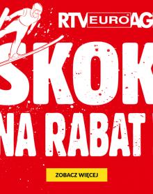 RTV EURO AGD Skok na RABAT!