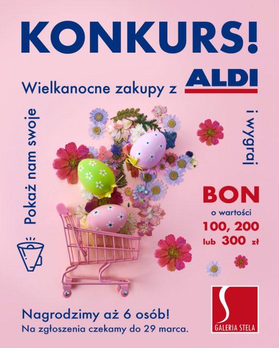 KONKURS: Wielkanocne Zakupy z ALDI!